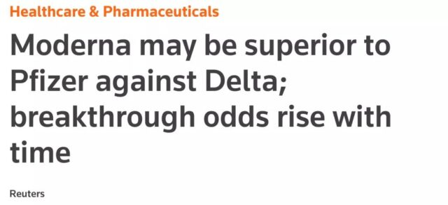 Moderna's protection for Delta far exceeds Pfizer! The third shot may have to hit Moderna!